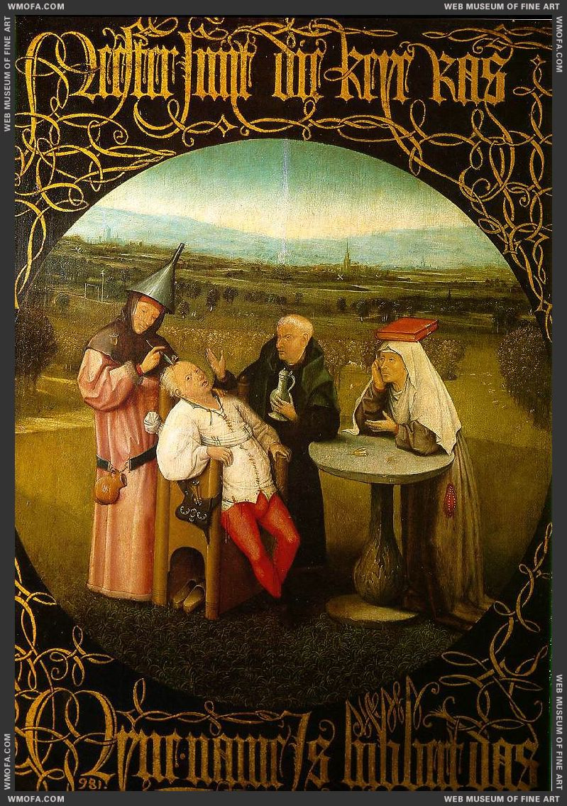 The Extraction of the Stone of Madness The Cure of Folly 1475-1480 by Bosch, Hieronymus