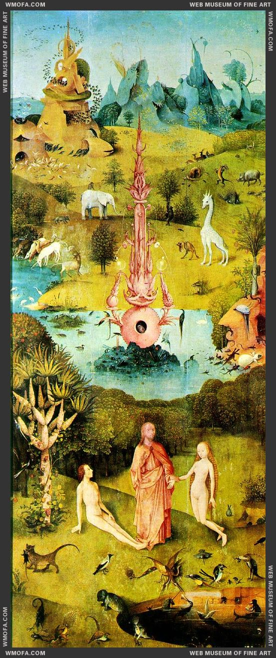 The Garden of Earthly Delights - left wing - The Earthly Paradise c1504 by Bosch, Hieronymus